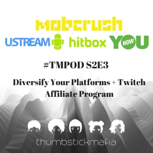 Diversify Your Platforms + Twitch Affliate Program