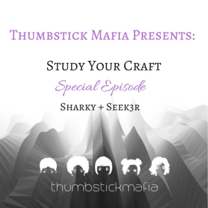 Special Episode- Study Your Craft